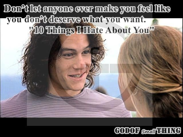 10 Things I Hate About You Quotes: Inspirational Movie Quotes That Will You Help You Grow Strong