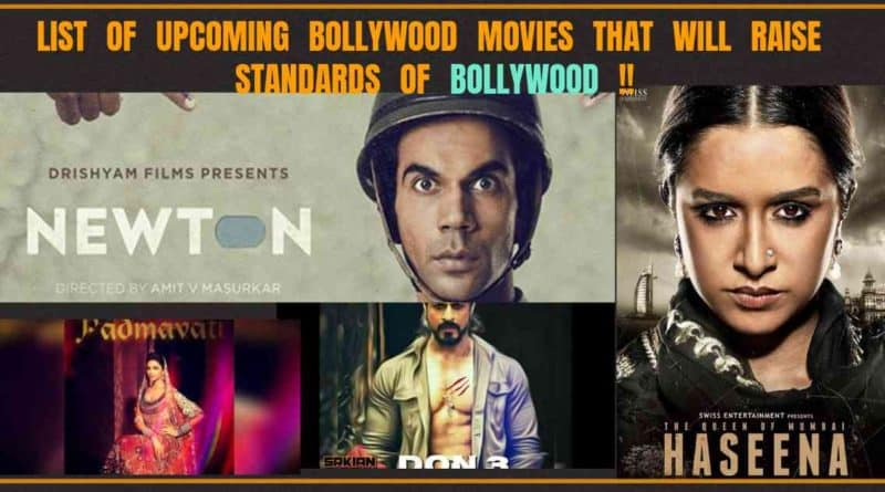list of Upcoming Bollywood Movies that will Raise Standards of Bollywood Industry