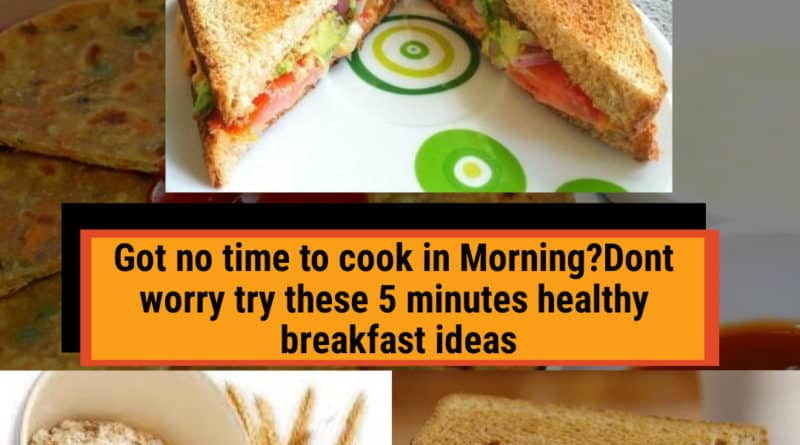 5 minutes healthy breakfast ideas