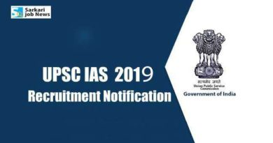 Notification, important dates and other details for UPSC Civil Services 2019