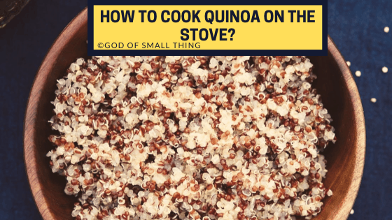 How to cook quinoa on the stove?