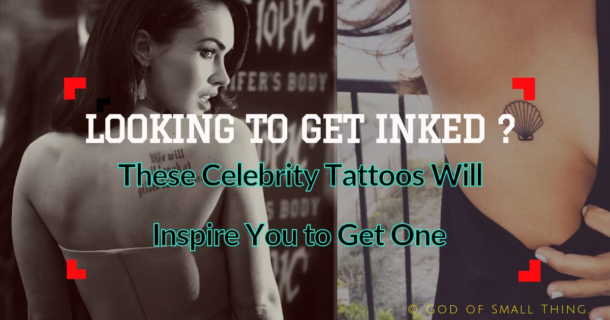 These Celebrity Tattoos Will Inspire You to Get One