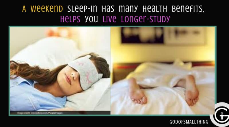 weekend sleep-in has many health benefits, helps you live longer-Study