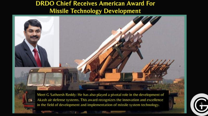 DRDO Chief G Satheesh Reddy Receives American Award For Missile Technology Development