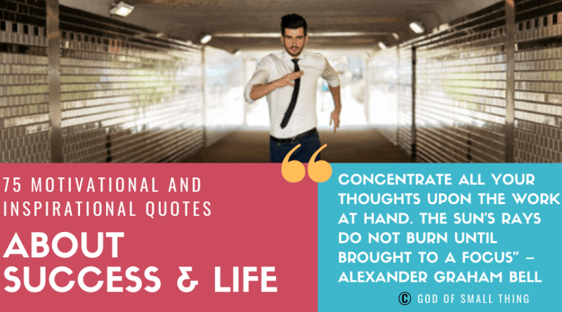 Motivational and Inspirational Quotes about Success