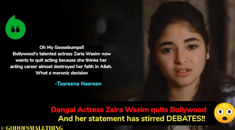 "Dangal Actress Zaira Wasim quits Bollywood says ""Damaged My Relationship With Allah"""