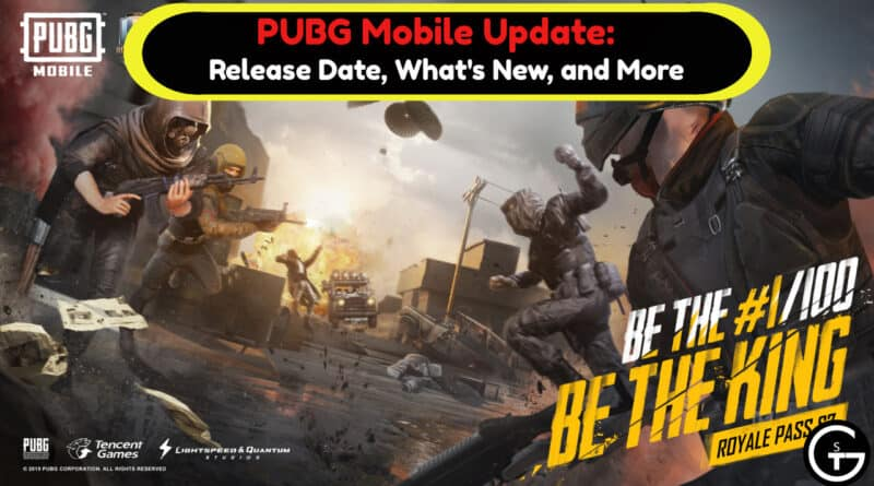 The New PUBG update is Crazy. PUBG Mobile Update: Release Date, What's New, and More