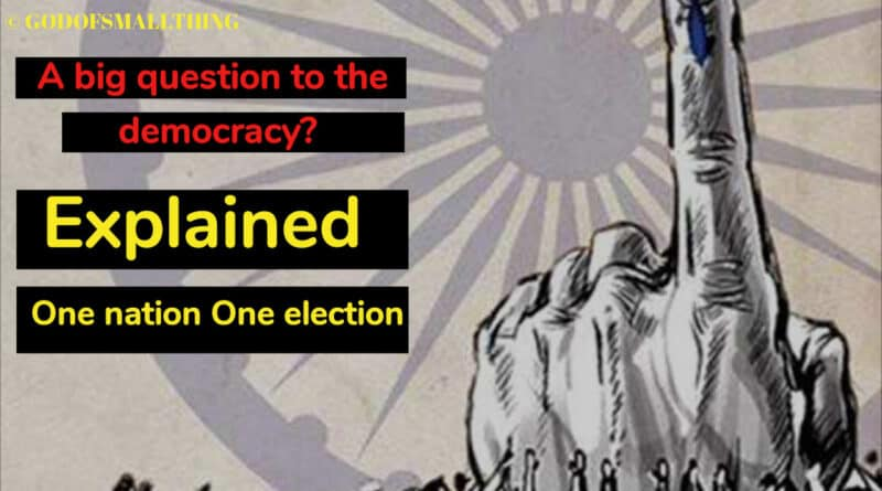 Explained: One nation One election-A big question to the democracy?