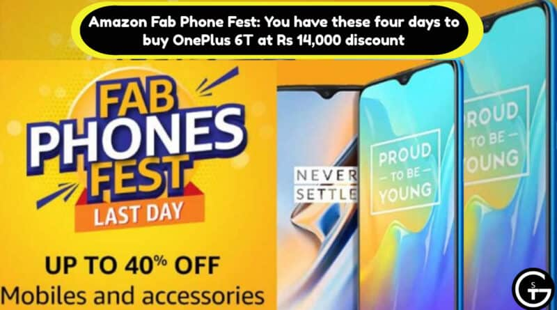 Amazon Fab Phone Fest: You have these four days to buy OnePlus 6T at Rs 14,000 discount | God of Small Thing