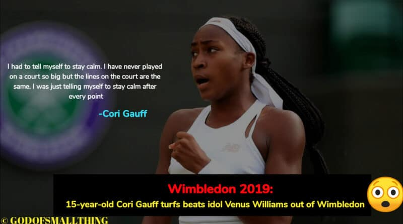 Wimbledon 2019 results: 15-year-old Cori Gauff turfs beats idol Venus Williams out of Wimbledon