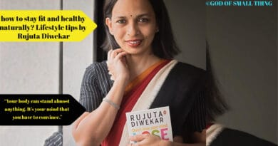 Lifestyle tips by Rujuta Diwekar for a fitter and better you