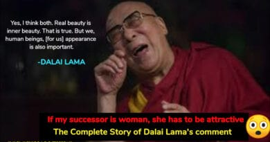 Complete Story of Dalai Lama comment: If my successor is woman, she has to be attractive - God of Small Thing