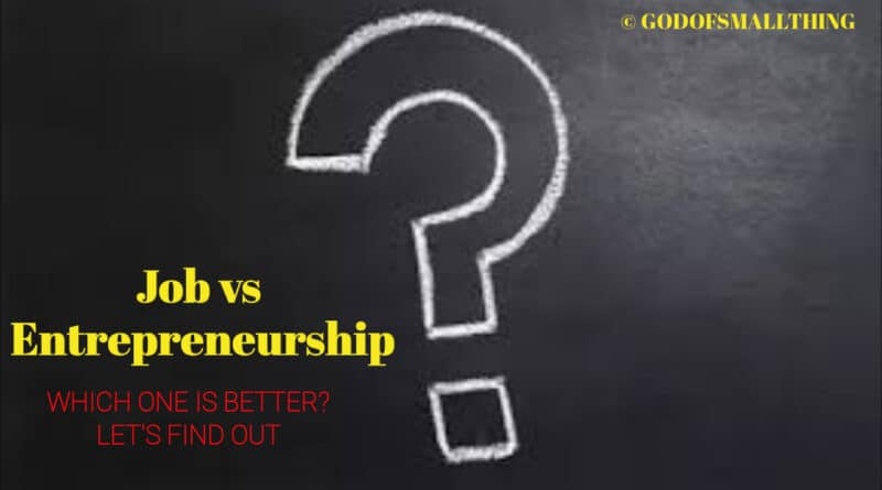 Job vs Entrepreneurship debate: Here are Pros and cons of Entrepreneurship & Job