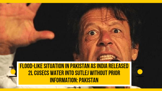 Flood-like situation in Pakistan as India released 2L cusecs water into Sutlej without prior information: Pakistan