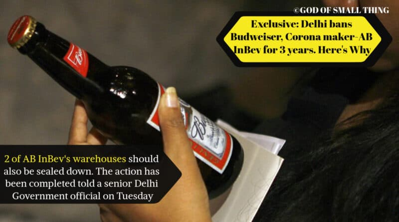 Exclusive: Delhi bans Budweiser, Corona maker-AB InBev for 3 years. Here's Why