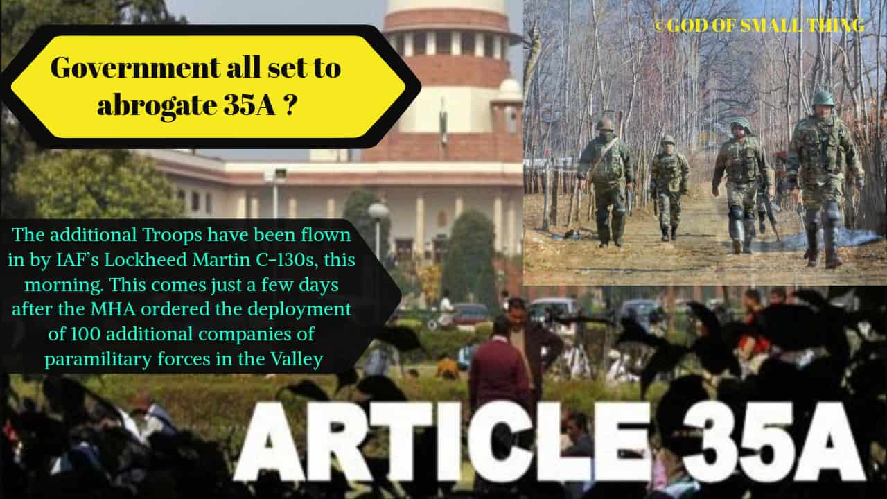 J&K News: Government all set to abrogate 35A ? Here's all what's going on in the valley