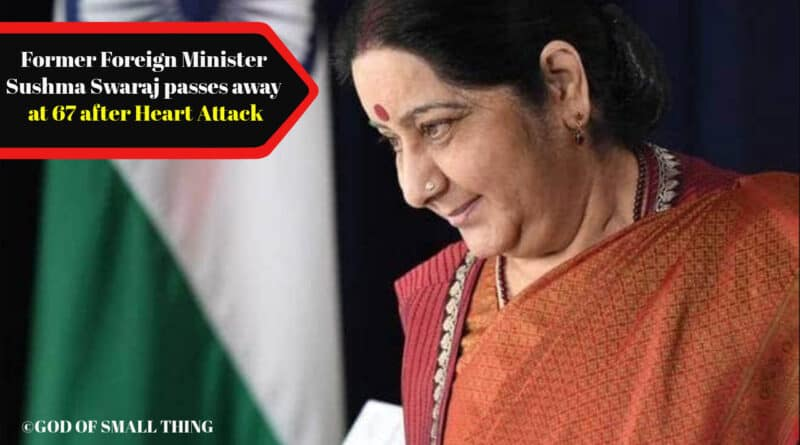 Former Foreign Minister Sushma Swaraj passes away at 67 after Heart Attack