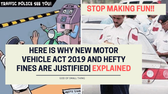 why new motor vehicle act 2019 and hefty fines are justified