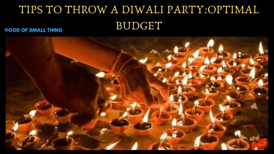 Tips to throw a diwali party. diwali party 2019