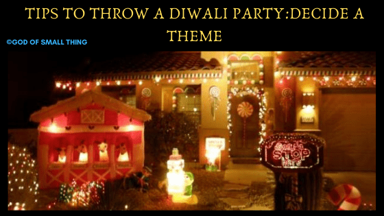 Tips to throw a diwali party Decide a theme. Diwali Party Ideas