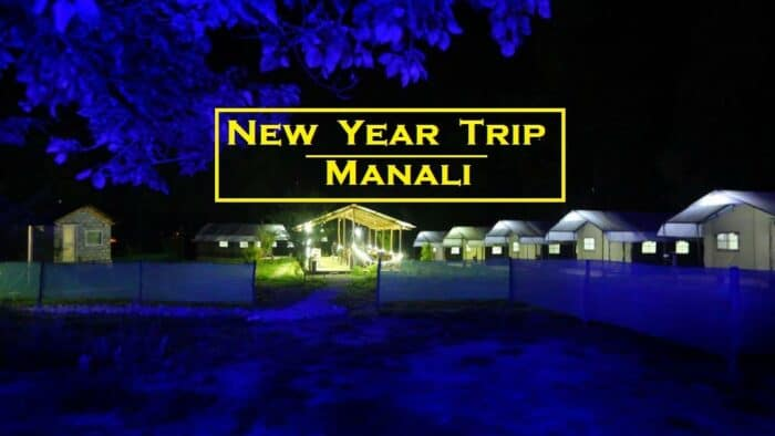 Places To Visit On New Year In India: Manali , manali new year party 2020