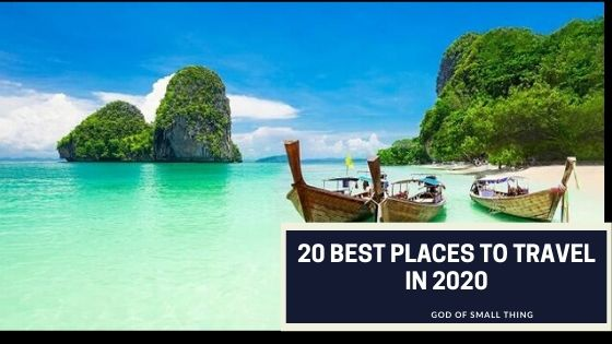 20 Best Places To Travel In 2020