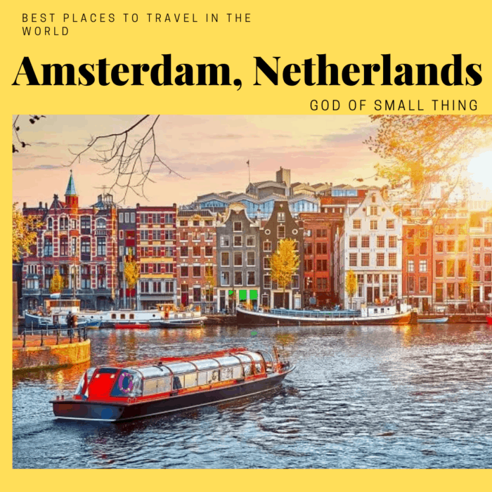 best places to travel in the world Amsterdam