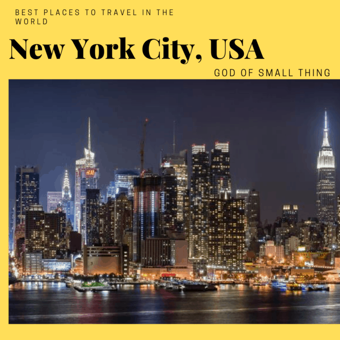 best vacation spots in the world: New York City USA