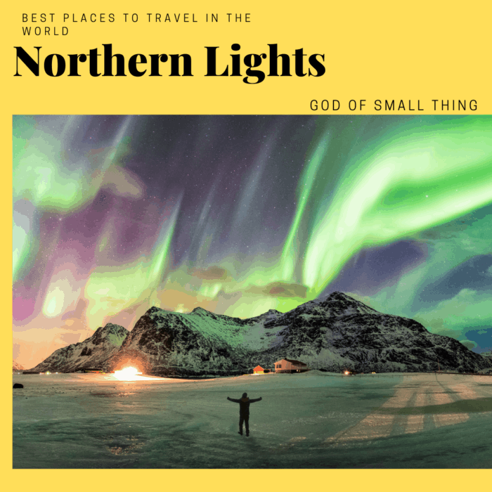 most beautiful places in the world to visit: Northern Lights