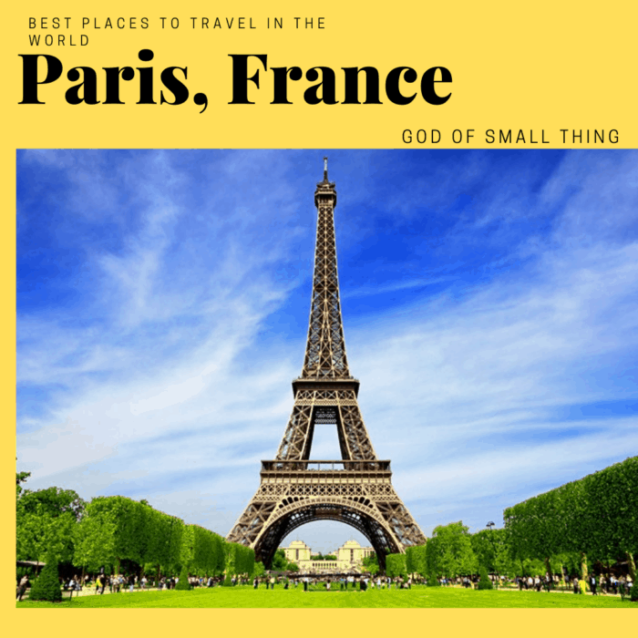 most beautiful places in the world to visit: Paris France
