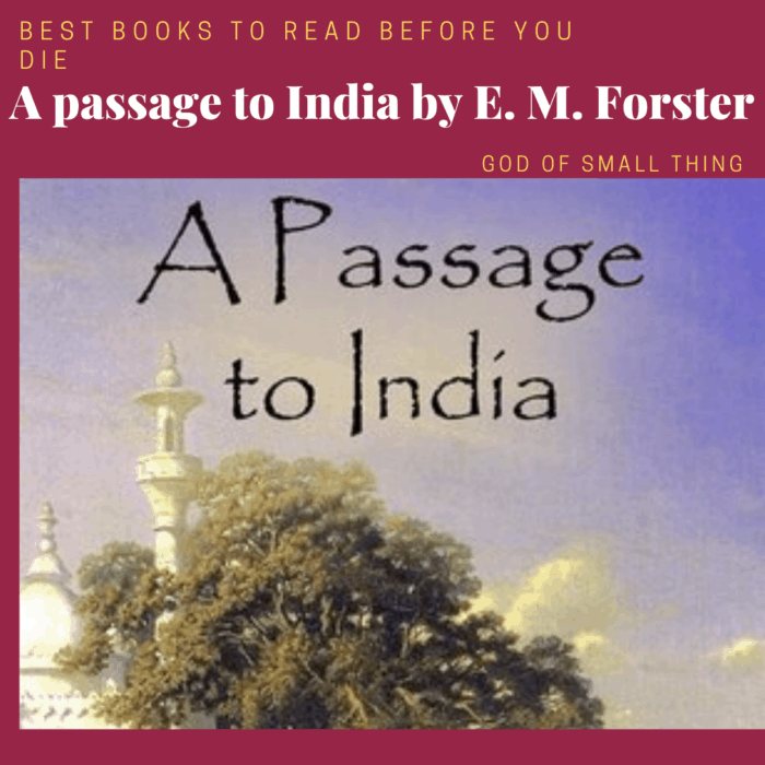 best books to read before you die: A passage to India by E. M. Forster