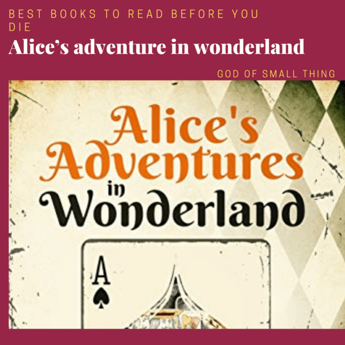 best books to read before you die: Alice's adventure in wonderland