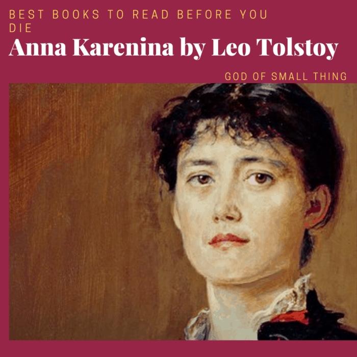 best books to read before you die: Anna Karenina by Leo Tolstoy