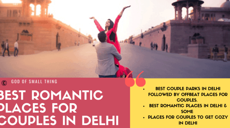 Best Romantic places for couples in Delhi