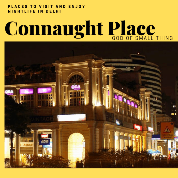 Best places for romantic walk in Delhi: Connaught Place