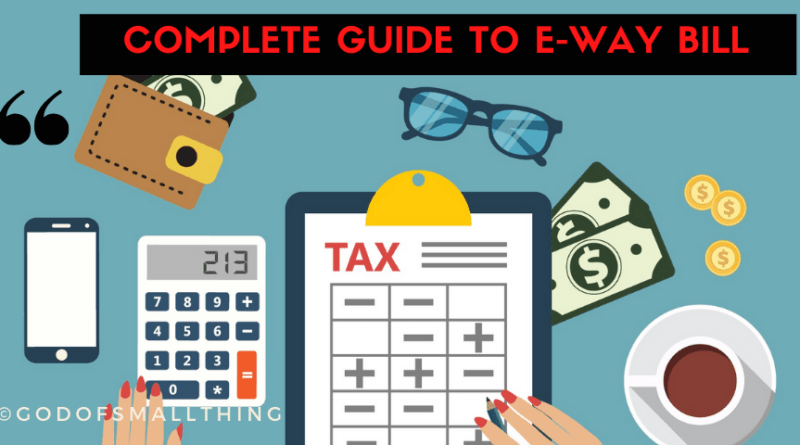 Complete Guide to E-Way Bill