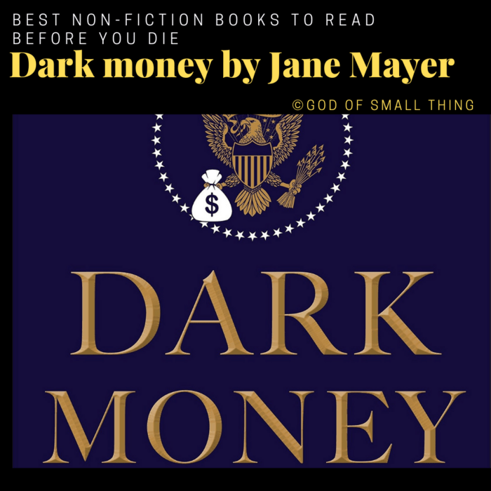 best non-fiction books: Dark money by Jane Mayer