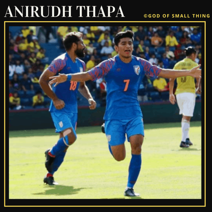 Anirudh Thapa: Famous Football Players in India