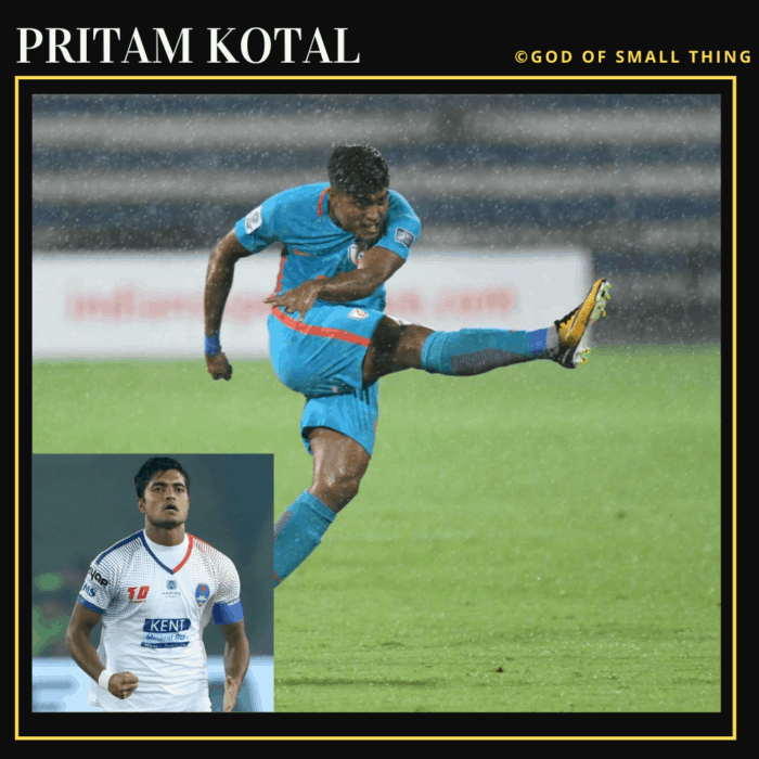 Pritam Kotal: Famous Football Players in India
