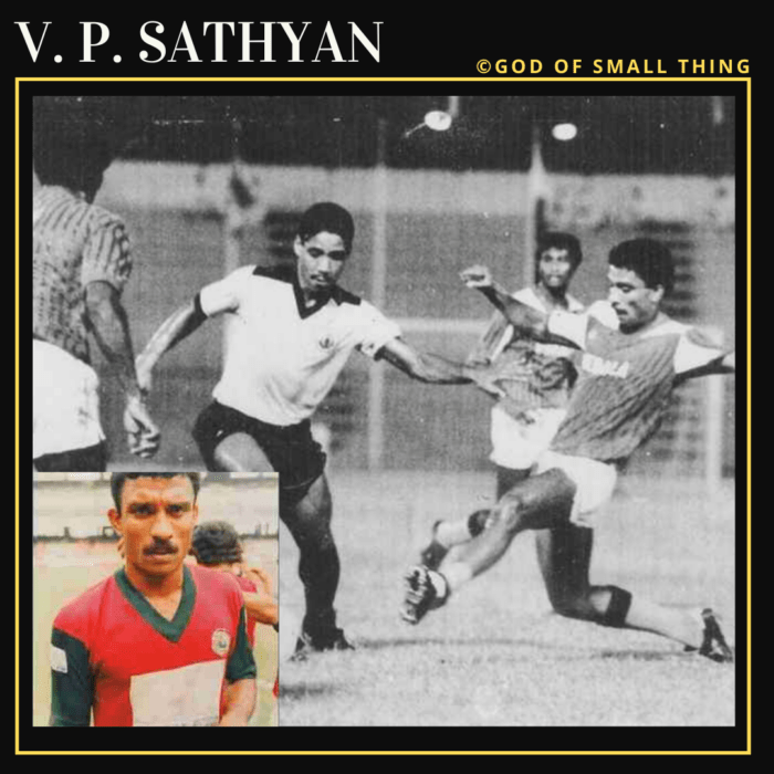 V. P. Sathyan: Famous Football Players in India