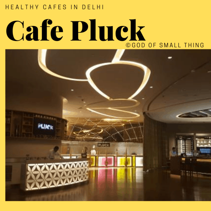 healthy restaurants in Delhi: Cafe Pluck