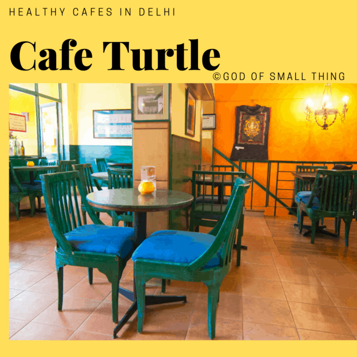 Healthy cafes in Delhi Cafe Turtle