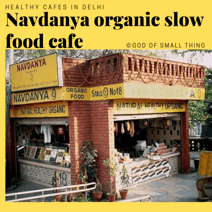 Healthy cafes in Delhi Navdanya organic food cafe