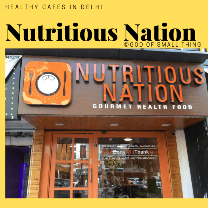 Healthy cafes in Delhi Nutritious Nation