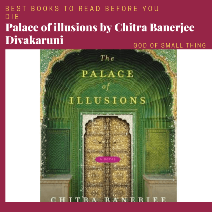 best books to read before you die: Palace of illusions by Chitra Banerjee Divakaruni