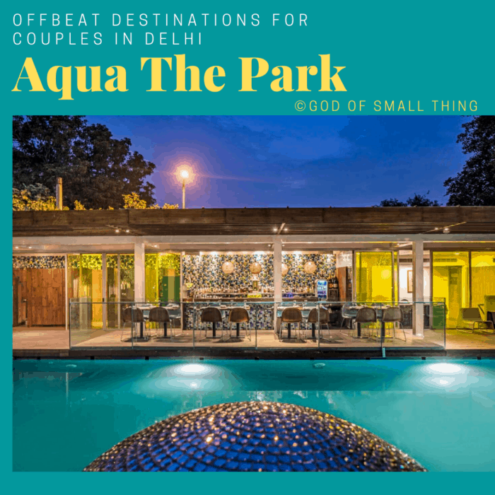 Places for couples in Delhi: Aqua The Park