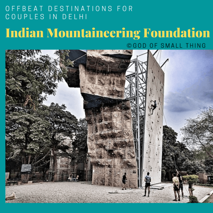 Places for couples in Delhi: Indian Mountaineering Foundation
