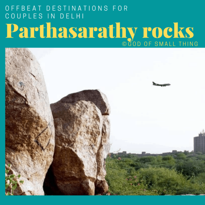 Places for couples in Delhi: Parthasarathy rocks