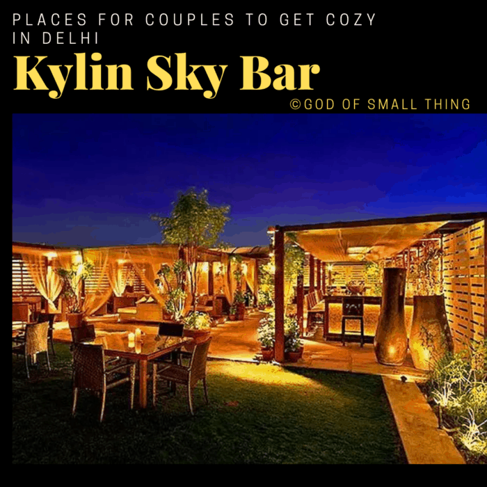 Places for couples to get cozy in Delhi: Kylin Sky Bar