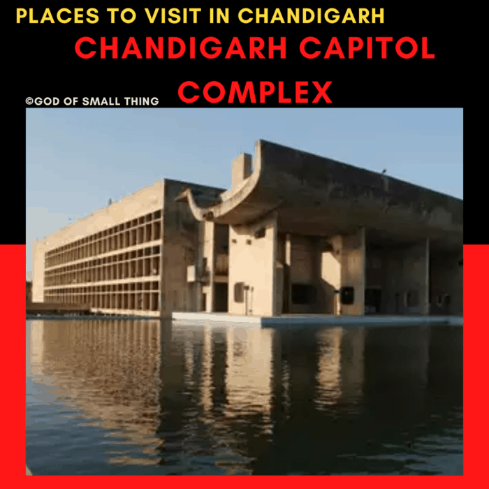 Places to Visit in Chandigarh Chandigarh Capitol Complex